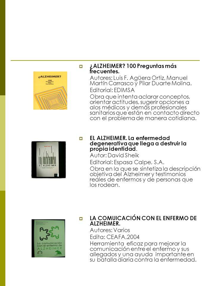 ¿ALZHEIMER.100 Preguntas más frecuentes. Autores: Luis F.