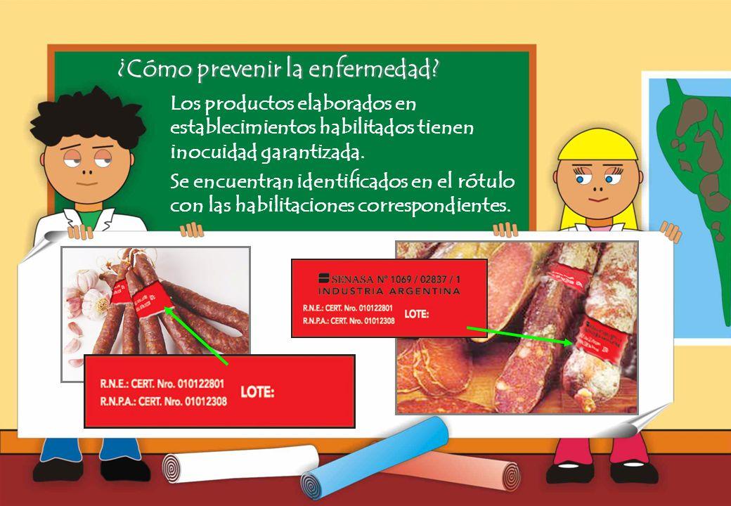 Realizado por Ricardo Bruno – Marzo de 2010 Los productos elaborados en establecimientos habilitados tienen inocuidad garantizada.