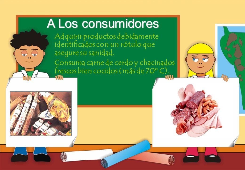Realizado por Ricardo Bruno – Marzo de 2010 Adquirir productos debidamente identificados con un rótulo que asegure su sanidad.