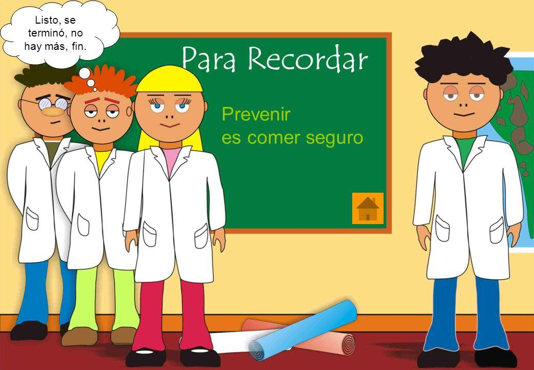 Realizado por Ricardo Bruno – Marzo de 2010 Prevenir es comer seguro Listo, se terminó, no hay más, fin.