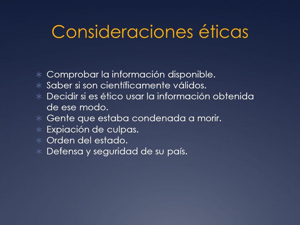 Consideraciones éticas Comprobar la información disponible.