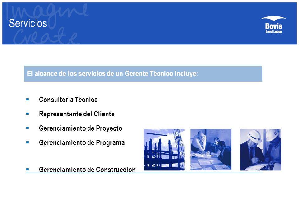 Servicios Consultoría Técnica Representante del Cliente Gerenciamiento de Proyecto Gerenciamiento de Programa Gerenciamiento de Construcción El alcanc