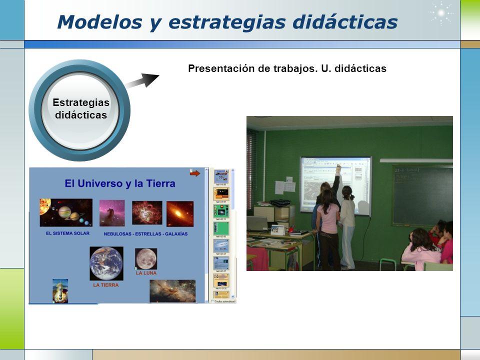 Modelos y estrategias didácticas Estrategias didácticas Refuerzo en la realización de actividades lectoescritoras