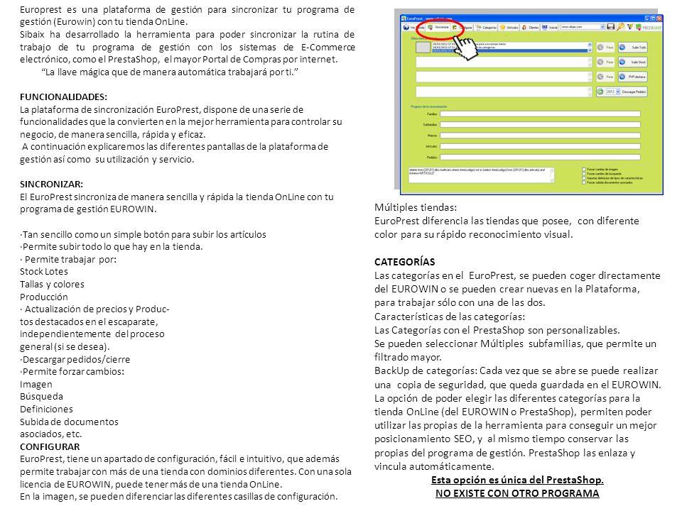 Europrest es una plataforma de gestión para sincronizar tu programa de gestión (Eurowin) con tu tienda OnLine. Sibaix ha desarrollado la herramienta p