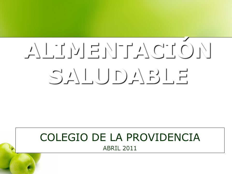 ALIMENTACIÓN SALUDABLE COLEGIO DE LA PROVIDENCIA ABRIL 2011