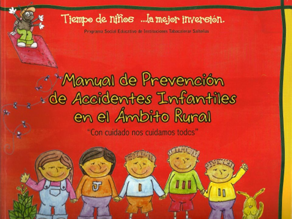 Con Cuidado nos Cuidamos todos programa destinado a formar conciencia sobre accidentes infantiles en el ámbito rural del que surge un Manual de Preven