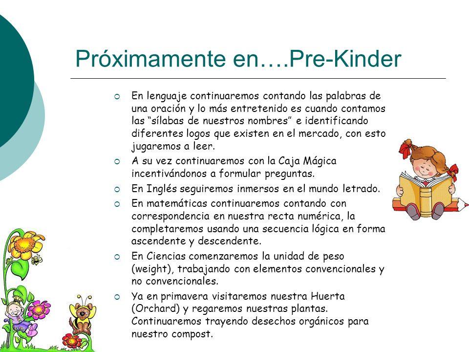 Próximamente en….Pre-Kinder En lenguaje continuaremos contando las palabras de una oración y lo más entretenido es cuando contamos las sílabas de nues