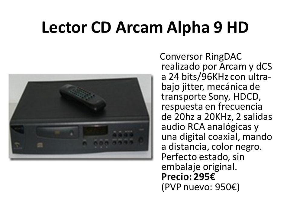 Lector CD Arcam Alpha 9 HD Conversor RingDAC realizado por Arcam y dCS a 24 bits/96KHz con ultra- bajo jitter, mecánica de transporte Sony, HDCD, respuesta en frecuencia de 20hz a 20KHz, 2 salidas audio RCA analógicas y una digital coaxial, mando a distancia, color negro.
