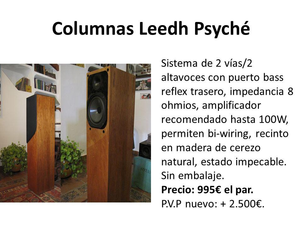 Columnas Leedh Psyché Sistema de 2 vías/2 altavoces con puerto bass reflex trasero, impedancia 8 ohmios, amplificador recomendado hasta 100W, permiten bi-wiring, recinto en madera de cerezo natural, estado impecable.