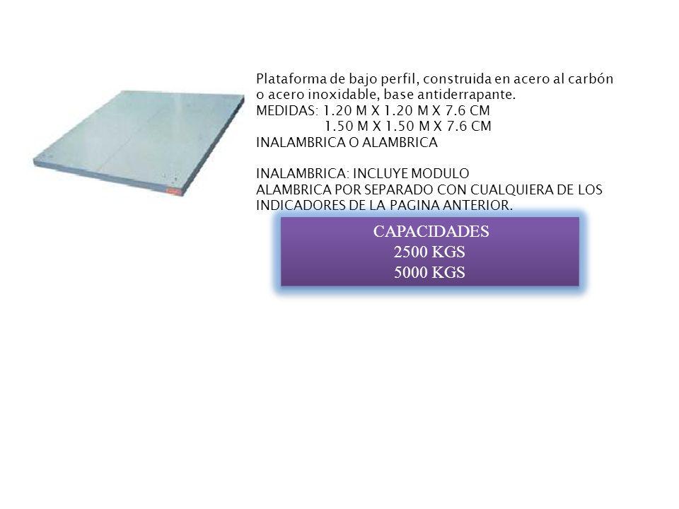 Plataforma de bajo perfil, construida en acero al carbón o acero inoxidable, base antiderrapante. MEDIDAS: 1.20 M X 1.20 M X 7.6 CM 1.50 M X 1.50 M X
