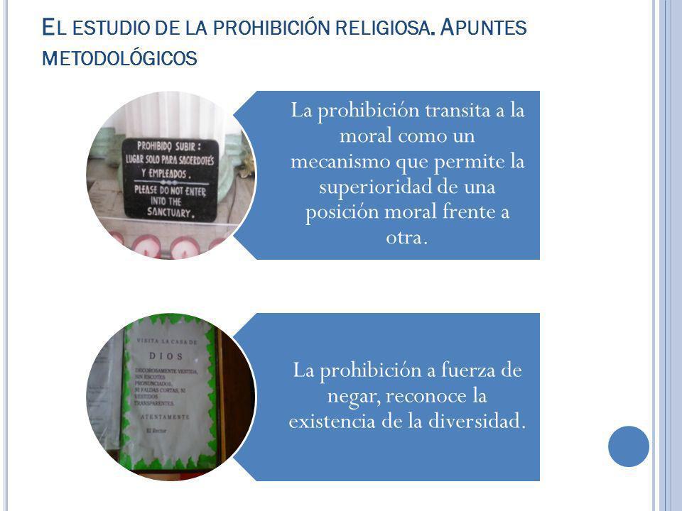E L ESTUDIO DE LA PROHIBICIÓN RELIGIOSA.