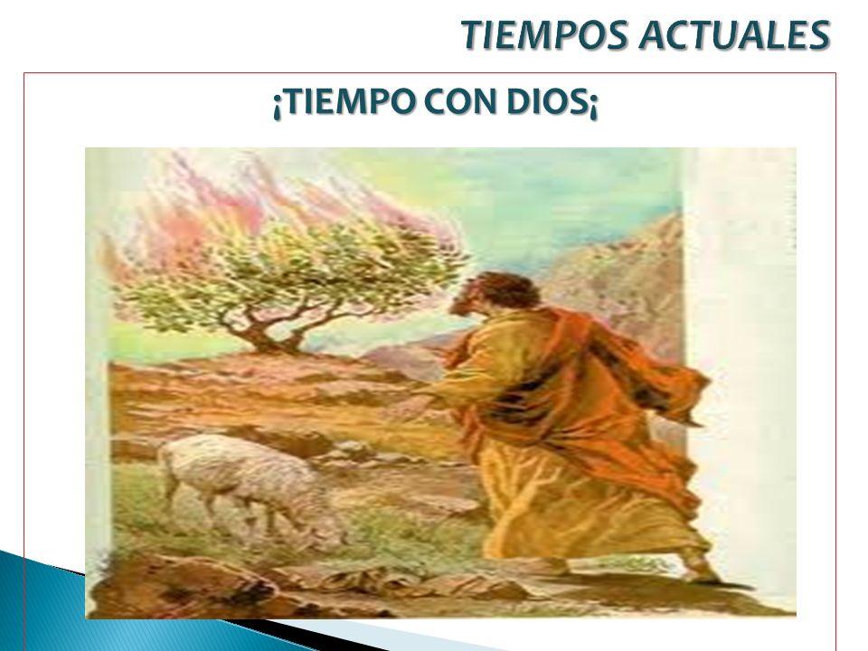 ¡TIEMPO CON DIOS¡