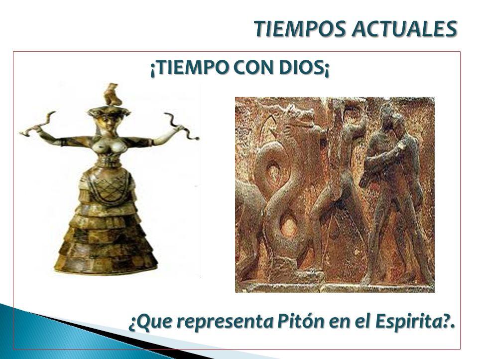 ¡TIEMPO CON DIOS¡ ¿Que representa Pitón en el Espirita?.