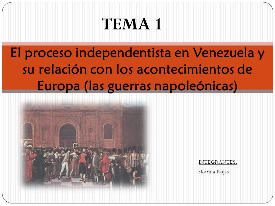 En el siglo XVIII dos movimientos marcaron historia y fueron antecedentes muy importantes para la independencia: Independencia de los Estados unidos en 1776 La revolución francesa en 1789; proclamando libertad, igualdad y fraternidad.