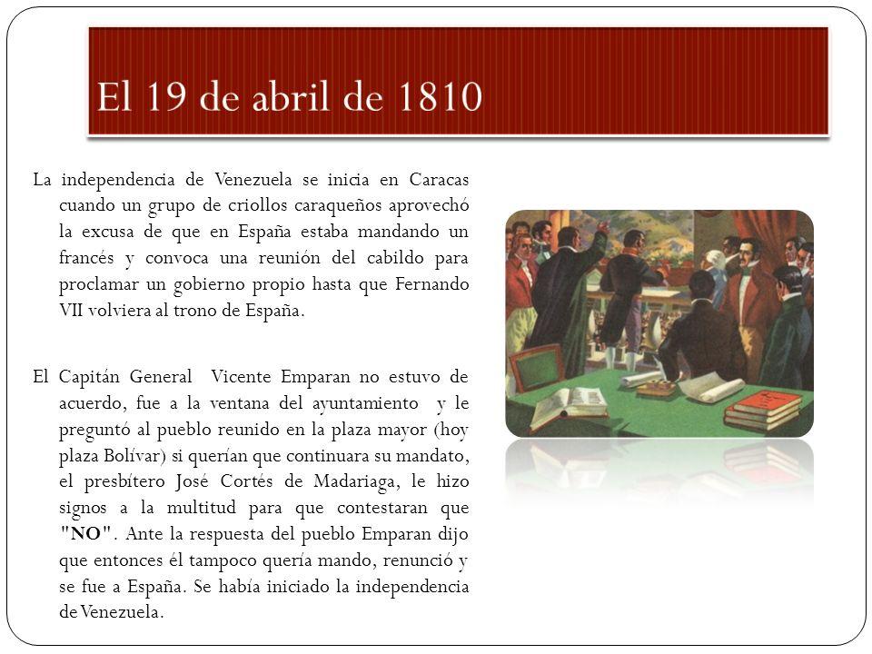 Para sustituir a Emparan se nombró un grupo con el nombre de Junta Suprema Conservadora de los Derechos de Fernando VII.