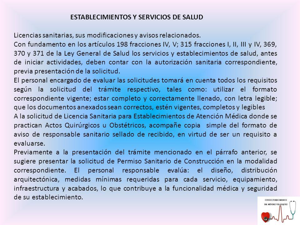 ESTABLECIMIENTOS Y SERVICIOS DE SALUD Licencias sanitarias, sus modificaciones y avisos relacionados.