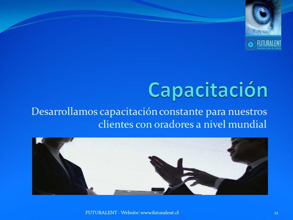 Desarrollamos capacitación constante para nuestros clientes con oradores a nivel mundial FUTURALENT - Website: www.futuralent.cl12
