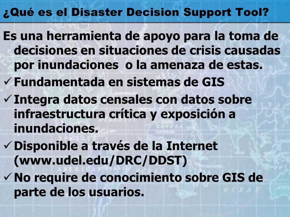 ¿Qué es el Disaster Decision Support Tool? Es una herramienta de apoyo para la toma de decisiones en situaciones de crisis causadas por inundaciones o