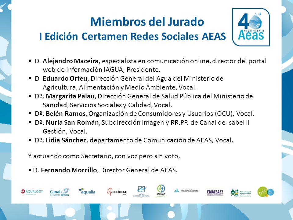 D. Alejandro Maceira, especialista en comunicación online, director del portal web de información IAGUA, Presidente. D. Eduardo Orteu, Dirección Gener