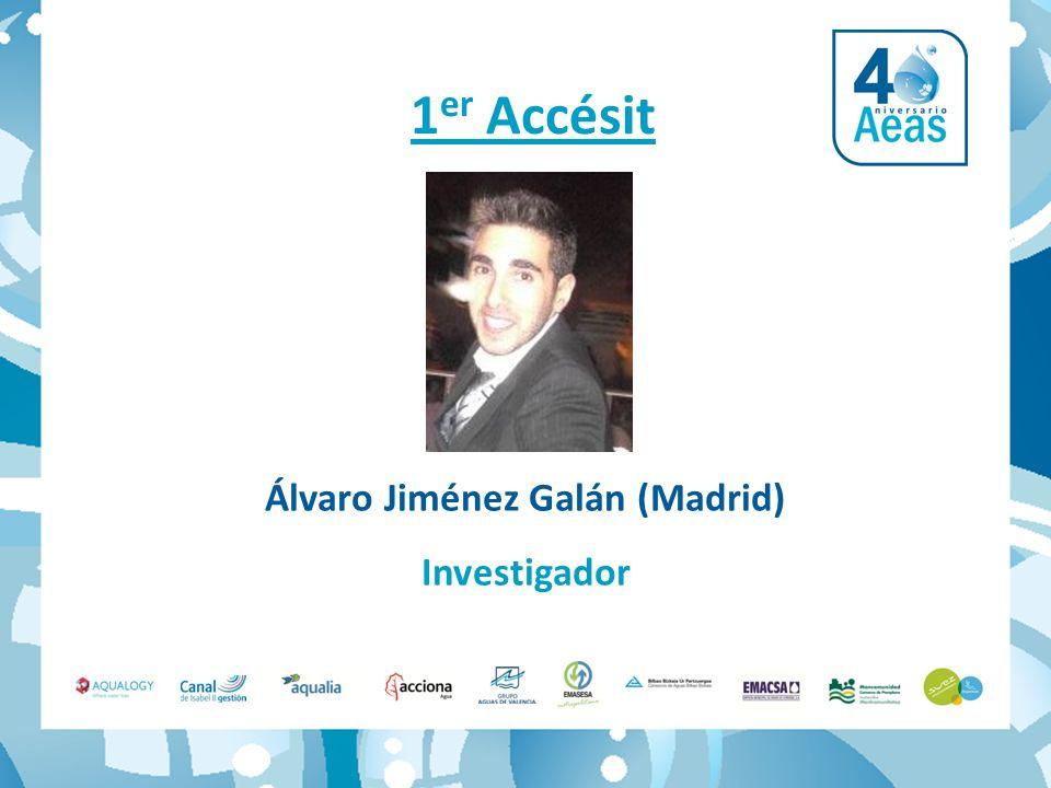 Álvaro Jiménez Galán (Madrid) Investigador 1 er Accésit
