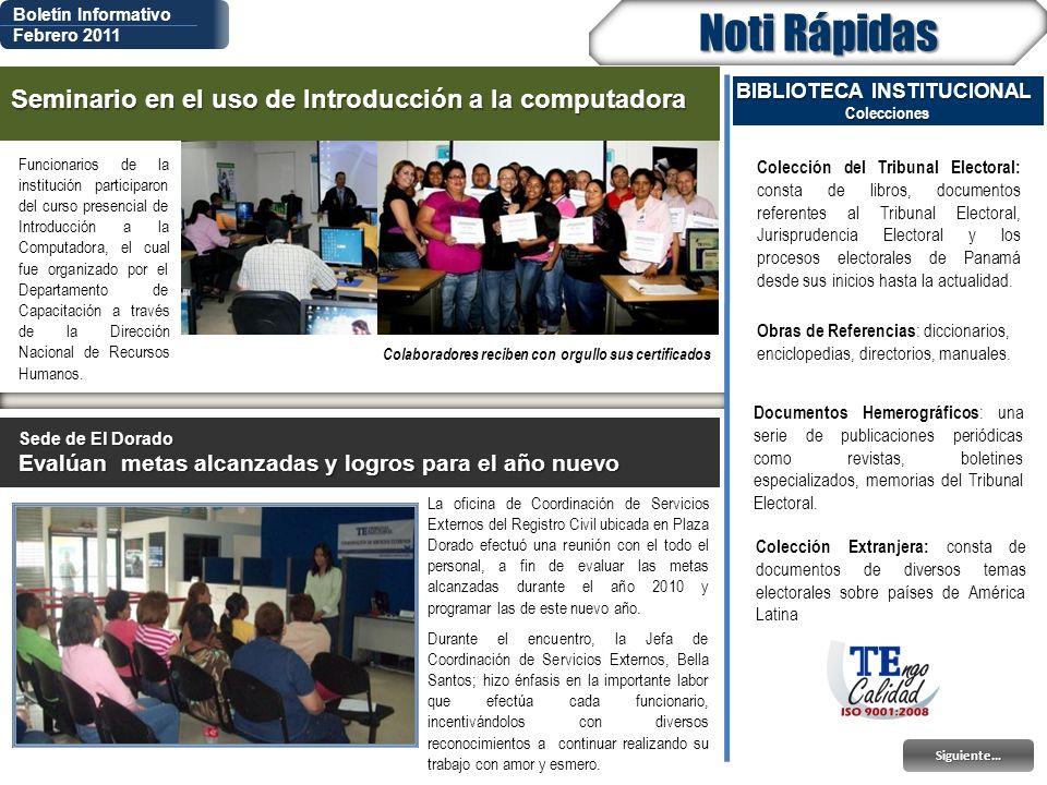 Boletín Informativo Febrero 2011 Noti Rápidas Funcionarios de la institución participaron del curso presencial de Introducción a la Computadora, el cu