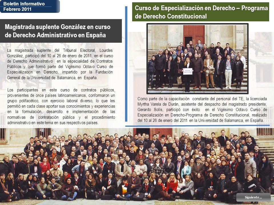 Boletín Informativo Febrero 2011 Magistrada suplente González en curso de Derecho Administrativo en España Siguiente… La magistrada suplente del Tribu
