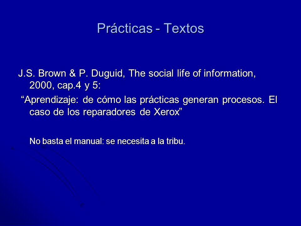 Prácticas - Textos J.S. Brown & P.