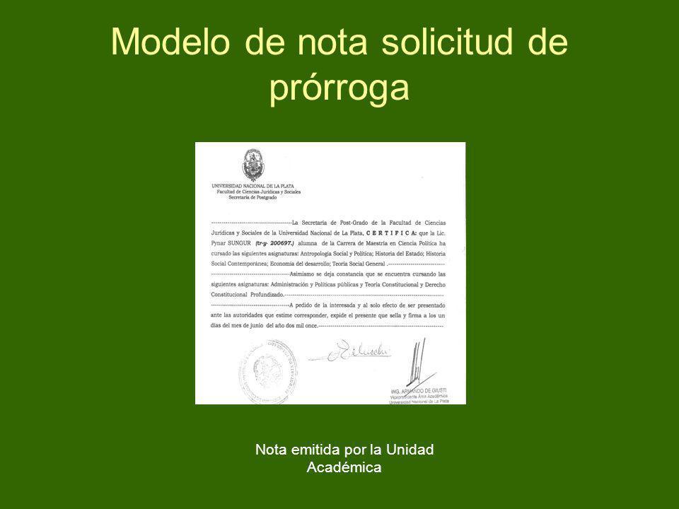 Modelo de nota solicitud de prórroga Nota emitida por la Unidad Académica