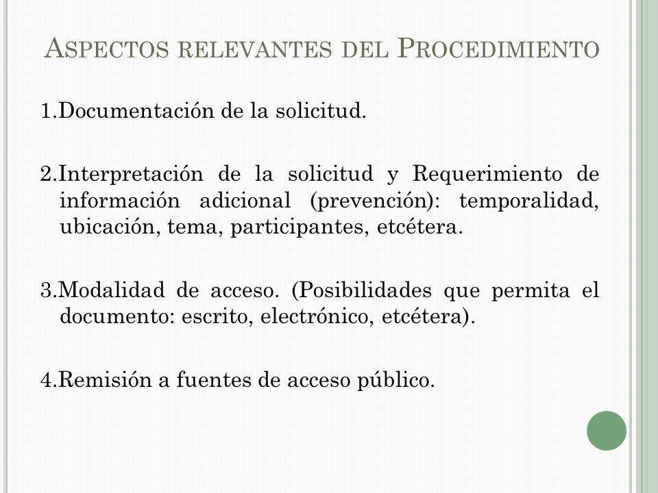 A SPECTOS RELEVANTES DEL P ROCEDIMIENTO 1.Documentación de la solicitud.
