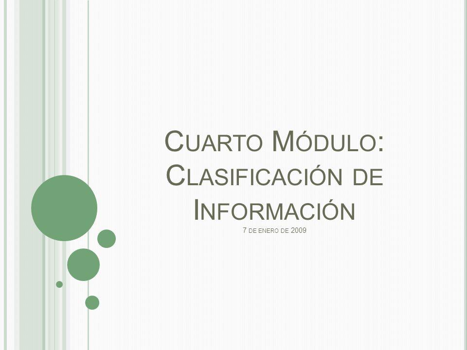 I NFORMACIÓN CLASIFICADA Artículo 13.(Prueba de Daño) Artículo 14.