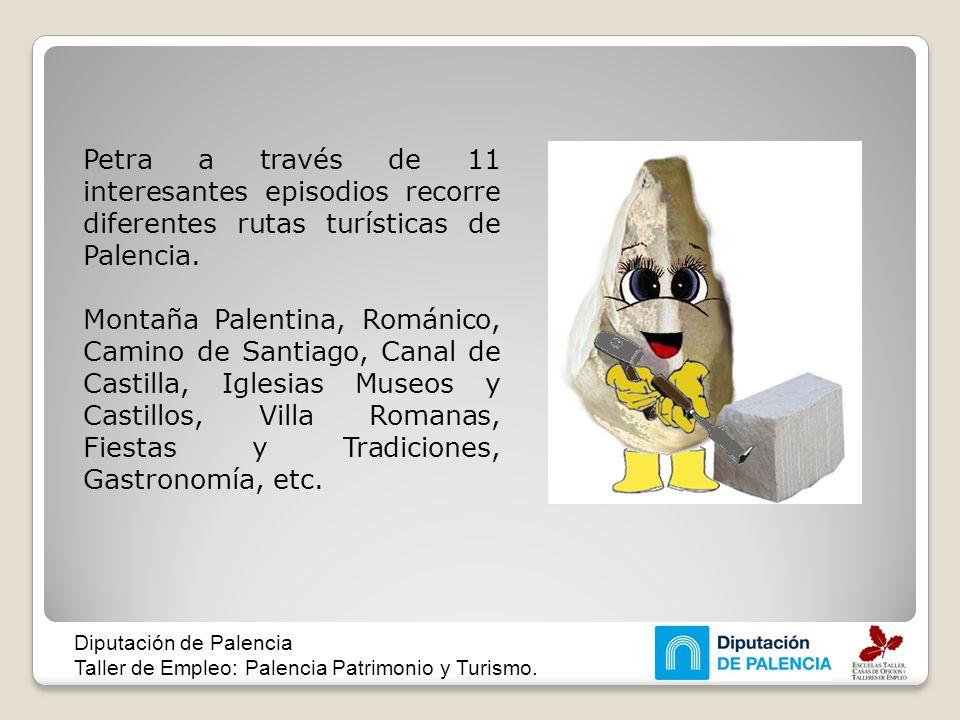 Petra a través de 11 interesantes episodios recorre diferentes rutas turísticas de Palencia. Montaña Palentina, Románico, Camino de Santiago, Canal de
