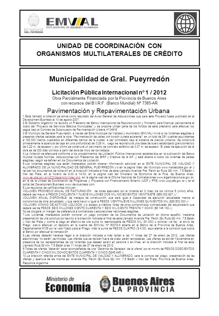 Licitación Pública Internacional nº 1 / 2012 Obra Parcialmente Financiada por la Provincia de Buenos Aires con recursos del B.I.R.F.