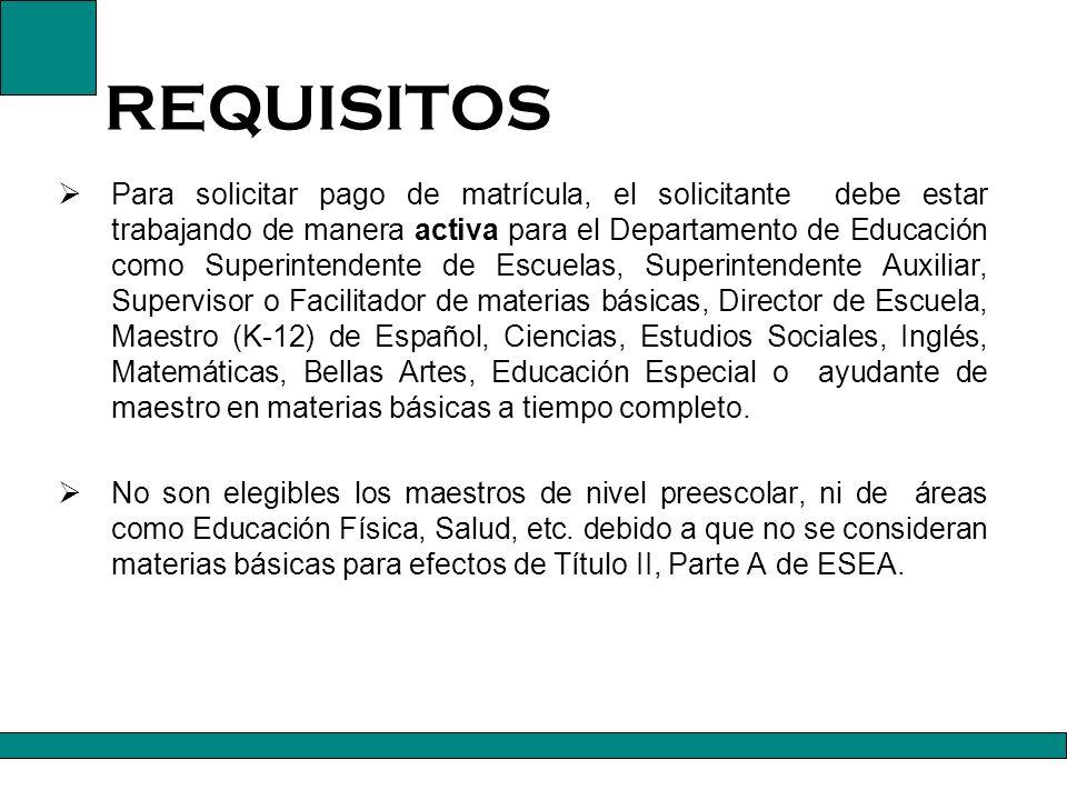 Mediante el pago de matrícula se sufragan cursos permisibles de acuerdo a los objetivos establecidos en el Título II, Parte A de ESEA.