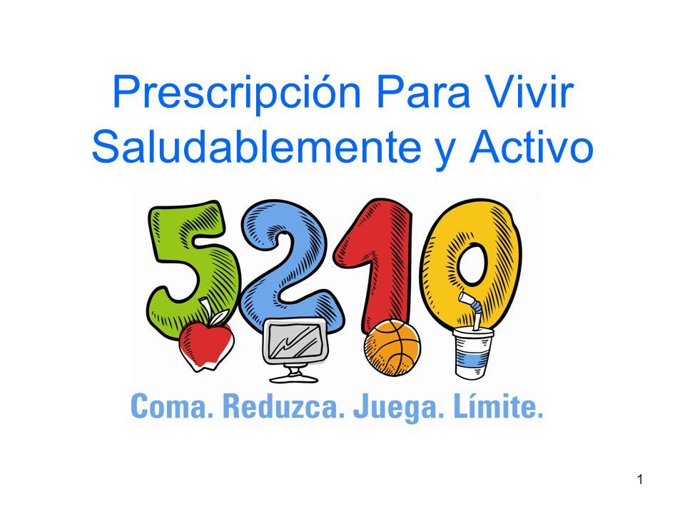 1 Prescripción Para Vivir Saludablemente y Activo