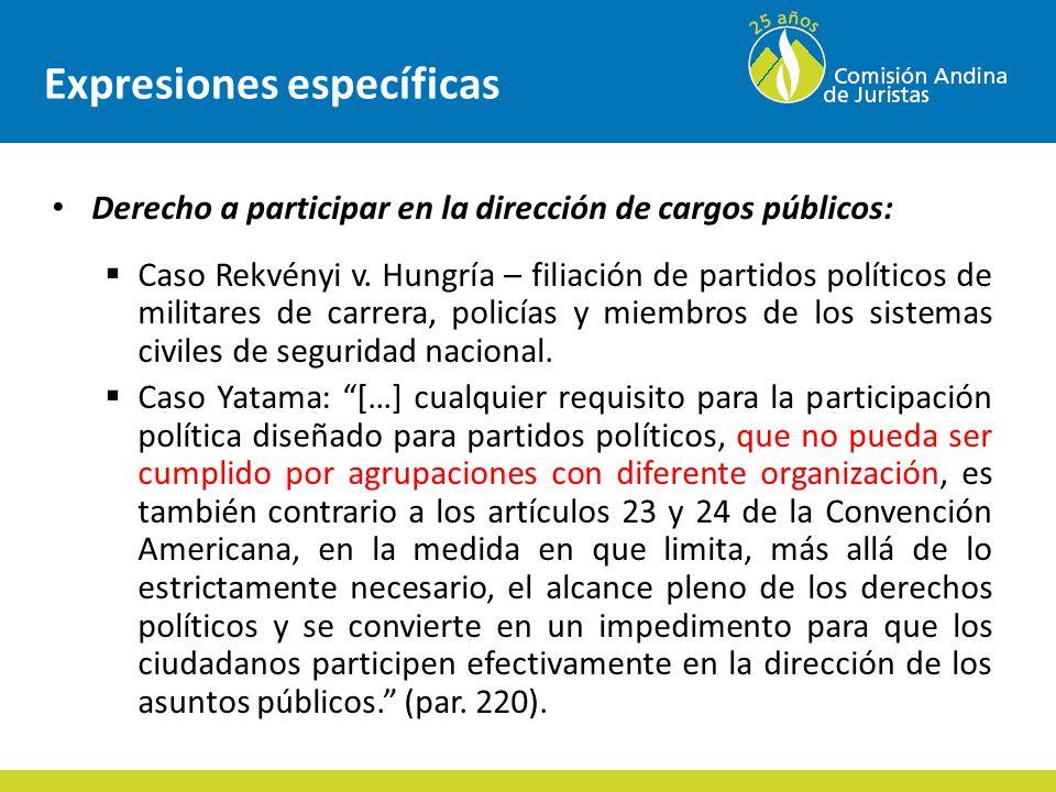 Expresiones específicas Derecho a participar en la dirección de cargos públicos: Caso Rekvényi v.