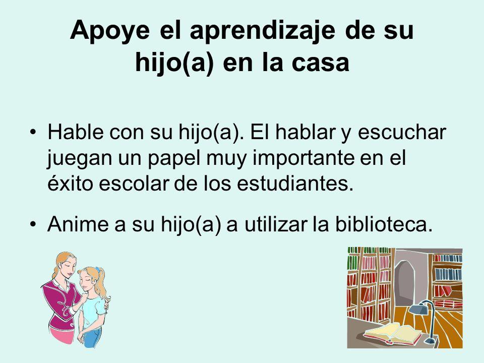Apoye el aprendizaje de su hijo(a) en la casa Hable con su hijo(a).
