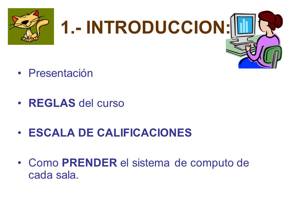 Manejo sistema Manejo periféricos Manejo comunicaciones Manejo archivos Manejo programas Manejo Multimedia Manejo Juegos COMPONENTES Accesorios