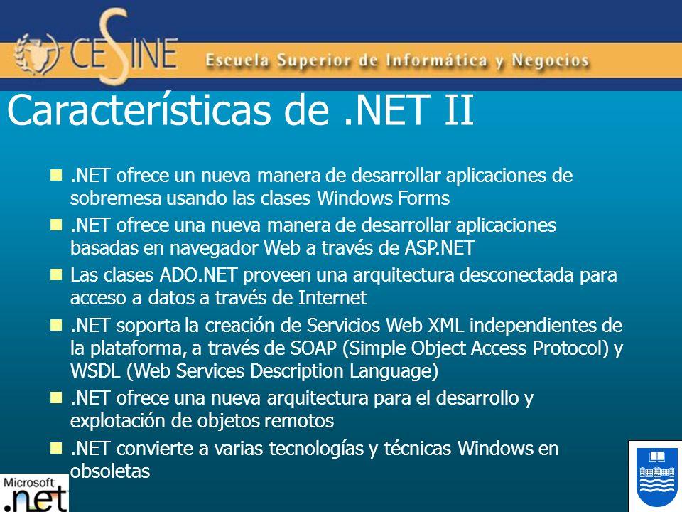 .NET ofrece un nueva manera de desarrollar aplicaciones de sobremesa usando las clases Windows Forms.NET ofrece una nueva manera de desarrollar aplica
