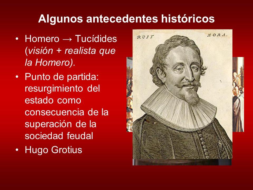 Algunos antecedentes históricos Homero Tucídides (visión + realista que la Homero).