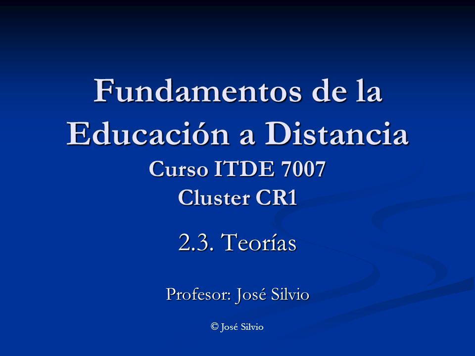 Fundamentos de la Educación a Distancia Curso ITDE 7007 Cluster CR1 2.3.