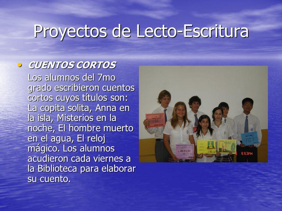 Proyectos de Lecto-Escritura CUENTOS CORTOS CUENTOS CORTOS Los alumnos del 7mo grado escribieron cuentos cortos cuyos títulos son: La copita solita, A