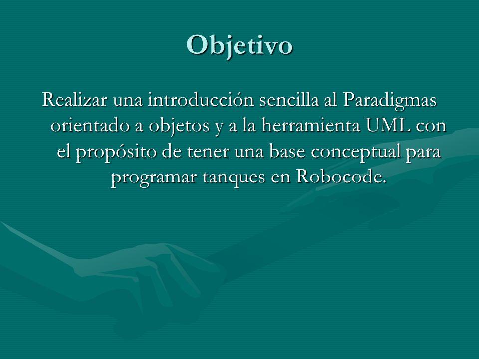Objetivo Realizar una introducción sencilla al Paradigmas orientado a objetos y a la herramienta UML con el propósito de tener una base conceptual par