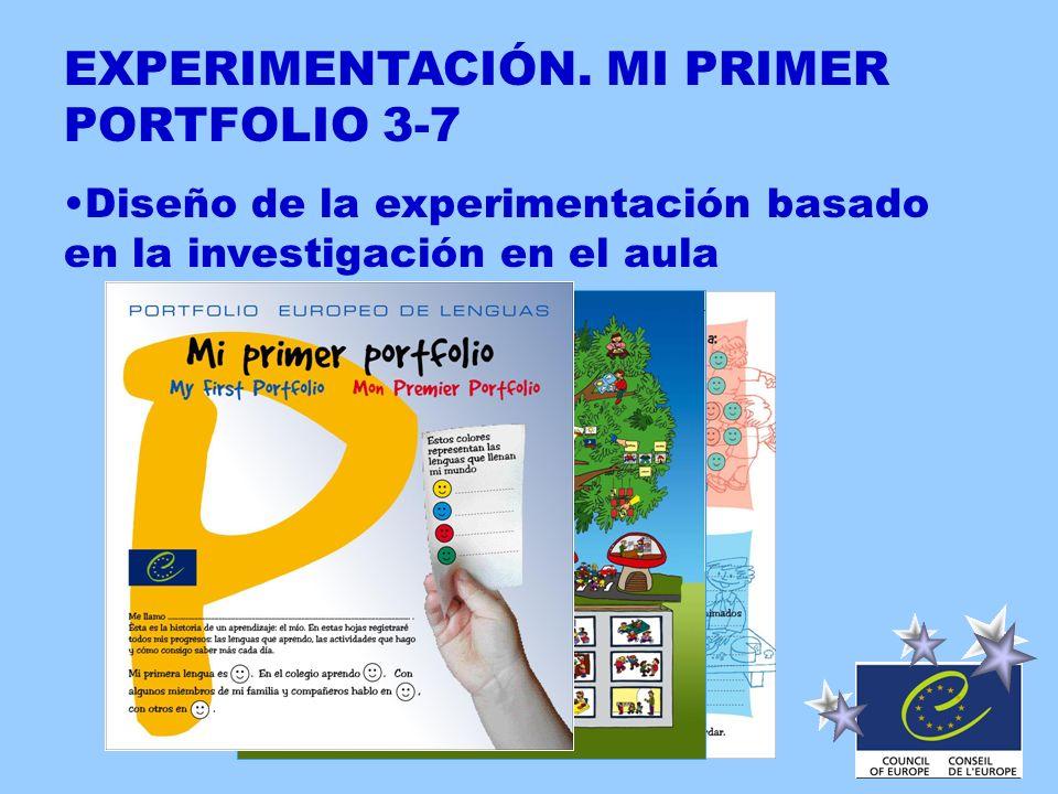 EXPERIMENTACIÓN. MI PRIMER PORTFOLIO 3-7 Diseño de la experimentación basado en la investigación en el aula