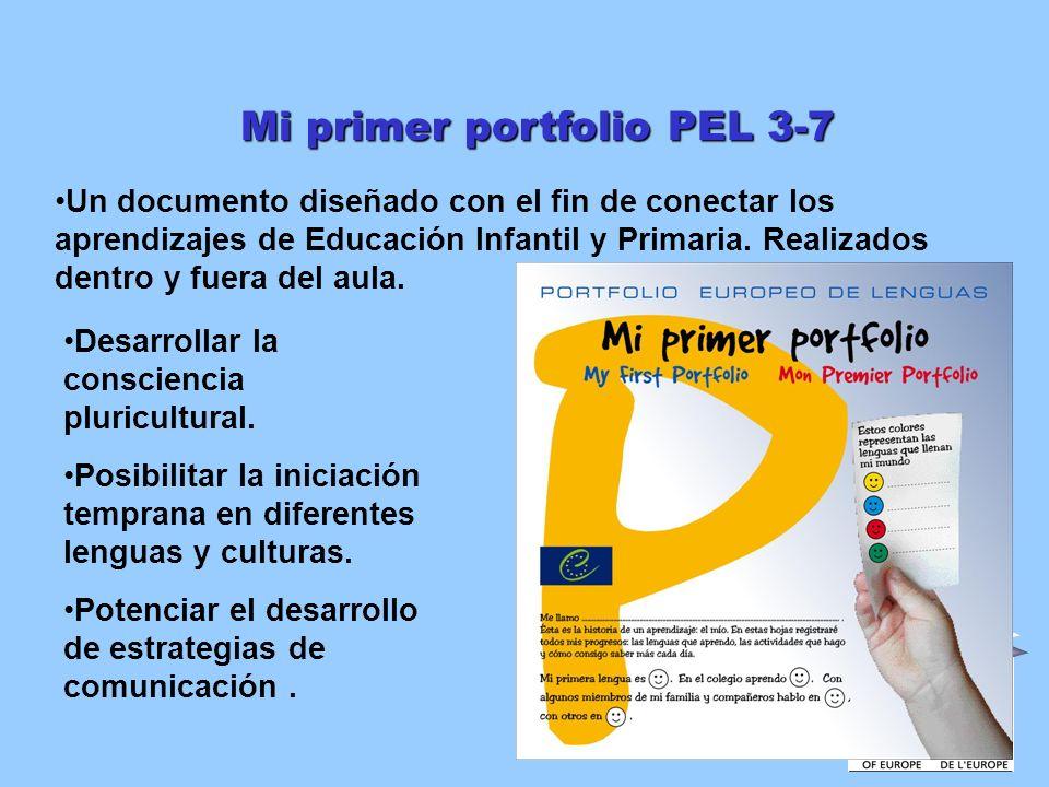 Mi primer portfolio PEL 3-7 Un documento diseñado con el fin de conectar los aprendizajes de Educación Infantil y Primaria. Realizados dentro y fuera