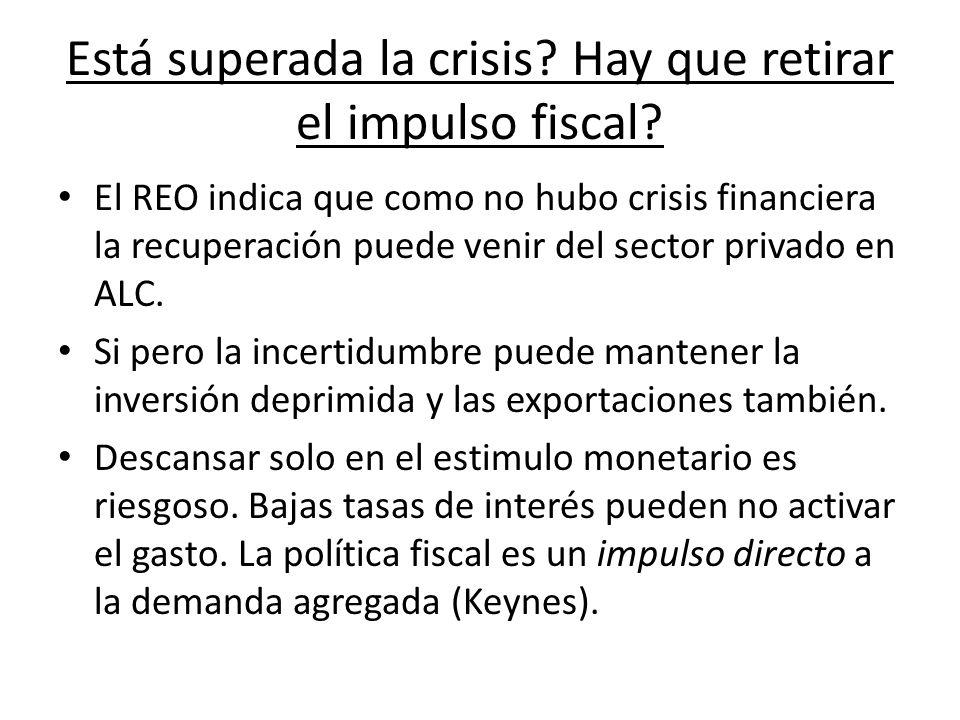 Está superada la crisis. Hay que retirar el impulso fiscal.