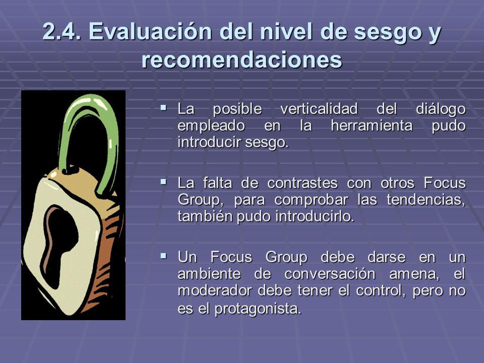 2.4. Evaluación del nivel de sesgo y recomendaciones La posible verticalidad del diálogo empleado en la herramienta pudo introducir sesgo. La posible