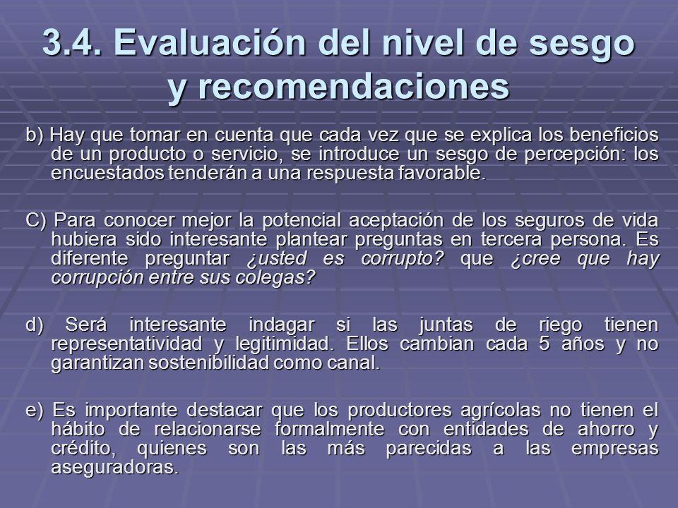 3.4. Evaluación del nivel de sesgo y recomendaciones b) Hay que tomar en cuenta que cada vez que se explica los beneficios de un producto o servicio,