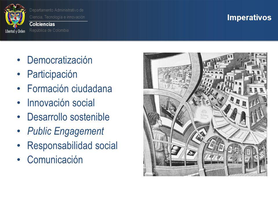 Departamento Administrativo de Ciencia, Tecnología e innovación Colciencias República de Colombia Política de Apropiación Social de la CTI Aprobada en 2005 por Consejo Nacional de CyT.