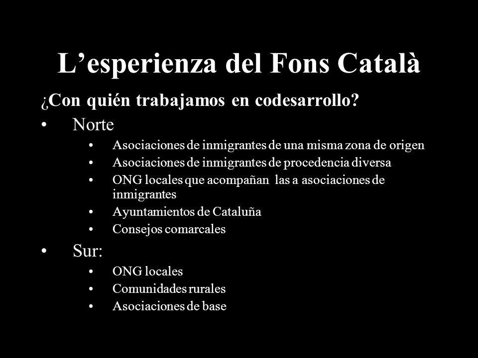 Lesperienza del Fons Català ¿Con quién trabajamos en codesarrollo.