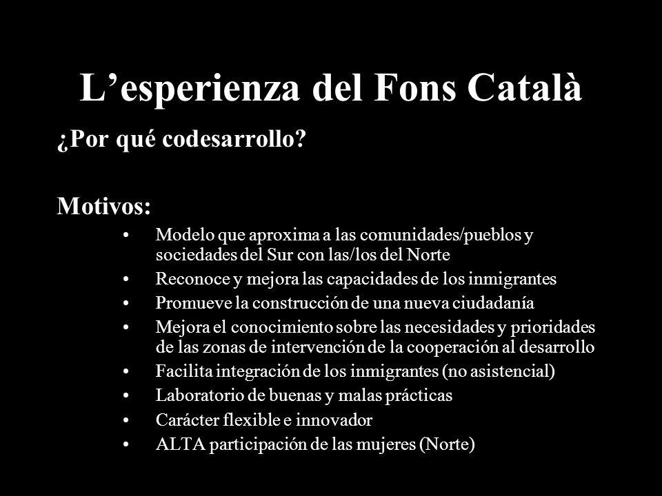 Lesperienza del Fons Català ¿Por qué codesarrollo.